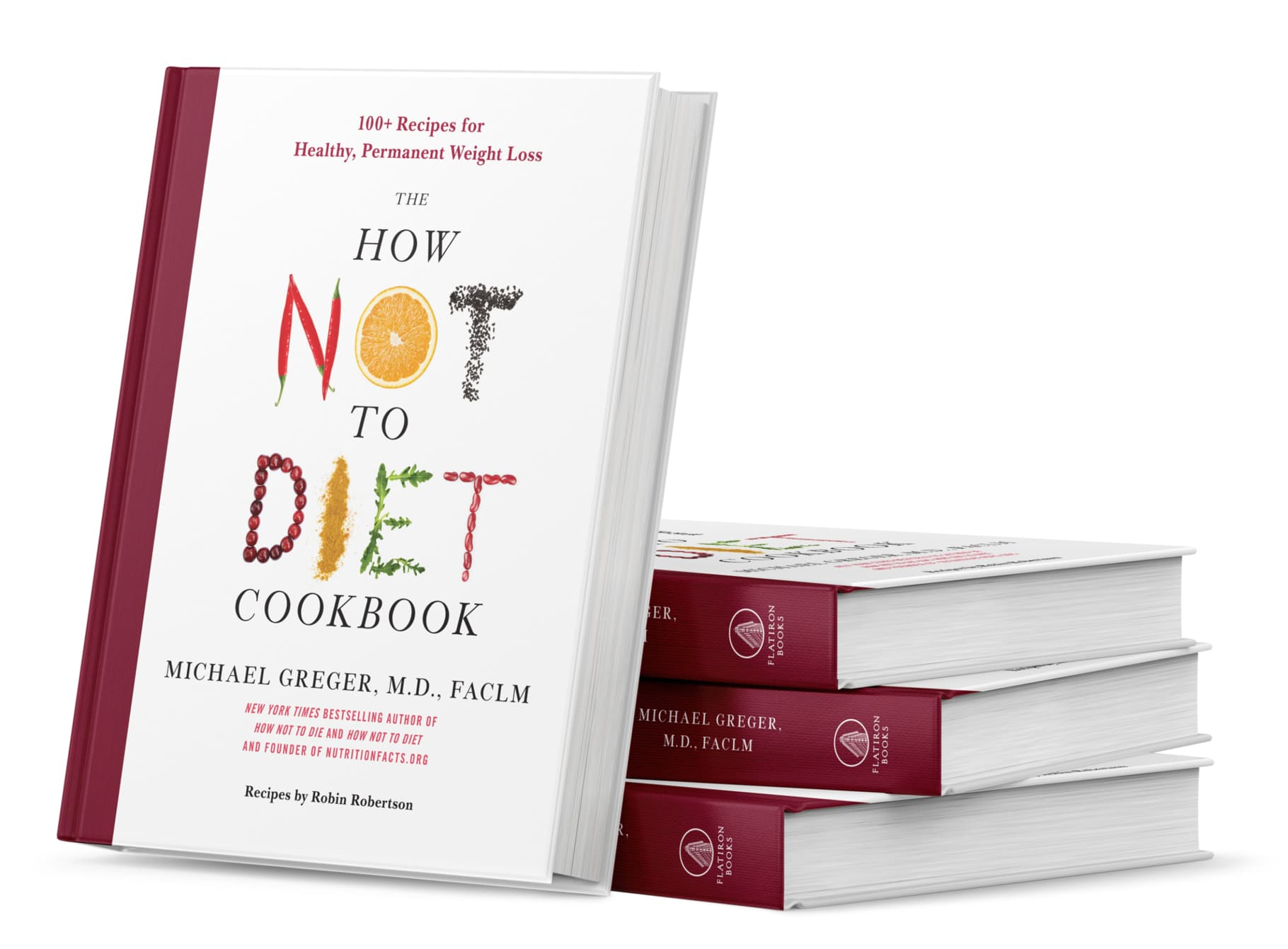 How Not to Diet Cookbook
