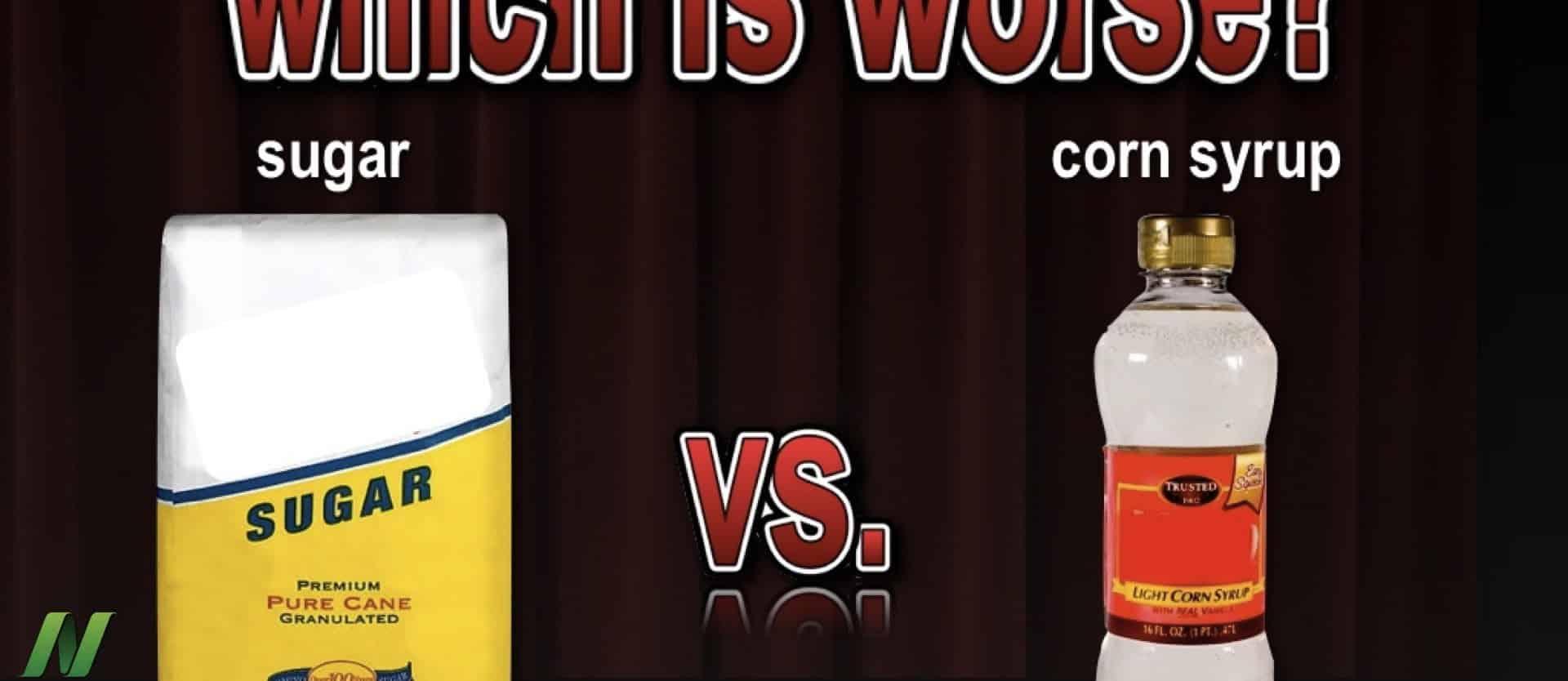 Sugar vs. Corn Syrup