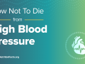 How Not To Die from – High Blood Pressure