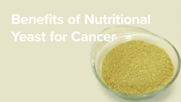 Benefits of Nutritional Yeast for Cancer