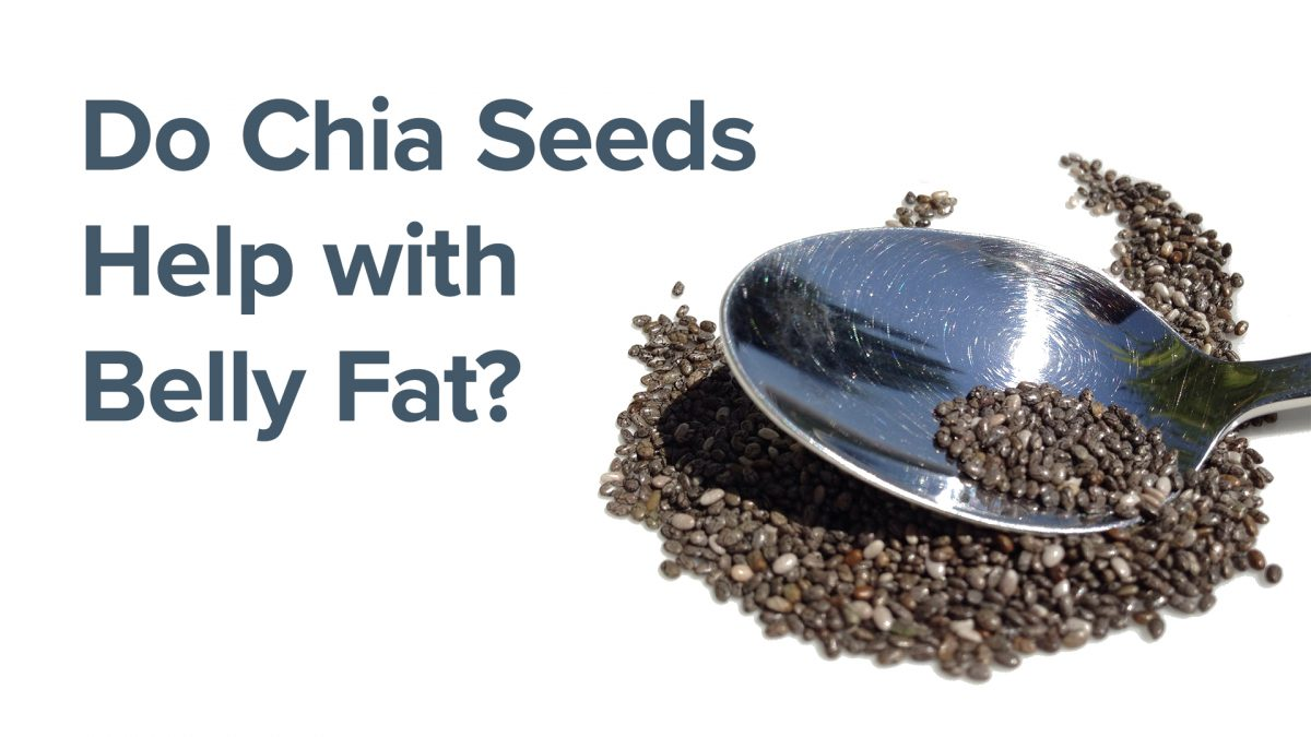 Do Chia Seeds Help with Belly Fat?