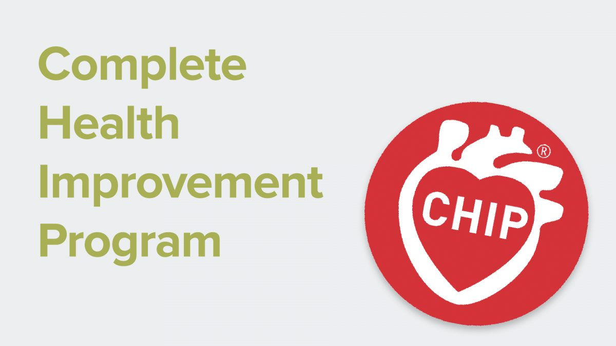 CHIP, the Complete Health Improvement Program