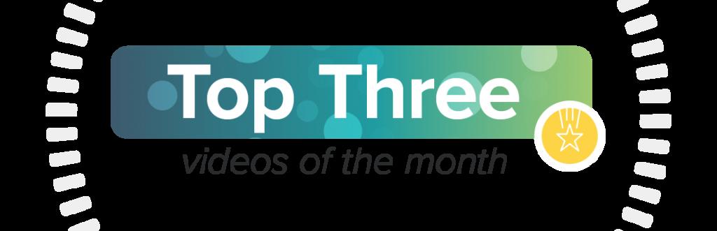 Los 3 mejores videos del mes
