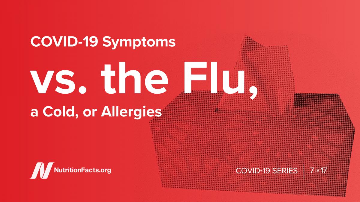 COVID-19 Symptoms vs. the Flu, a Cold, or Allergies