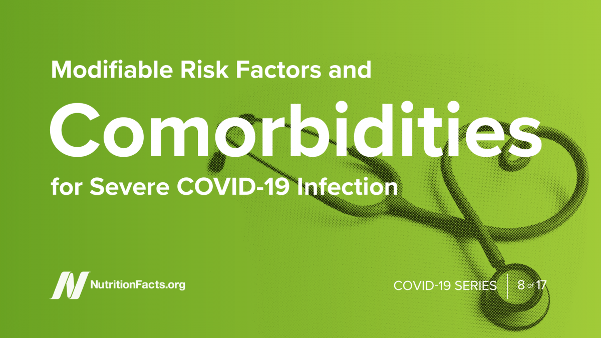 Modifiable Risk Factors and Comorbidities for Severe COVID-19 Infection