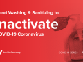 Hand Washing & Sanitizing to Inactivate COVID-19 Coronavirus