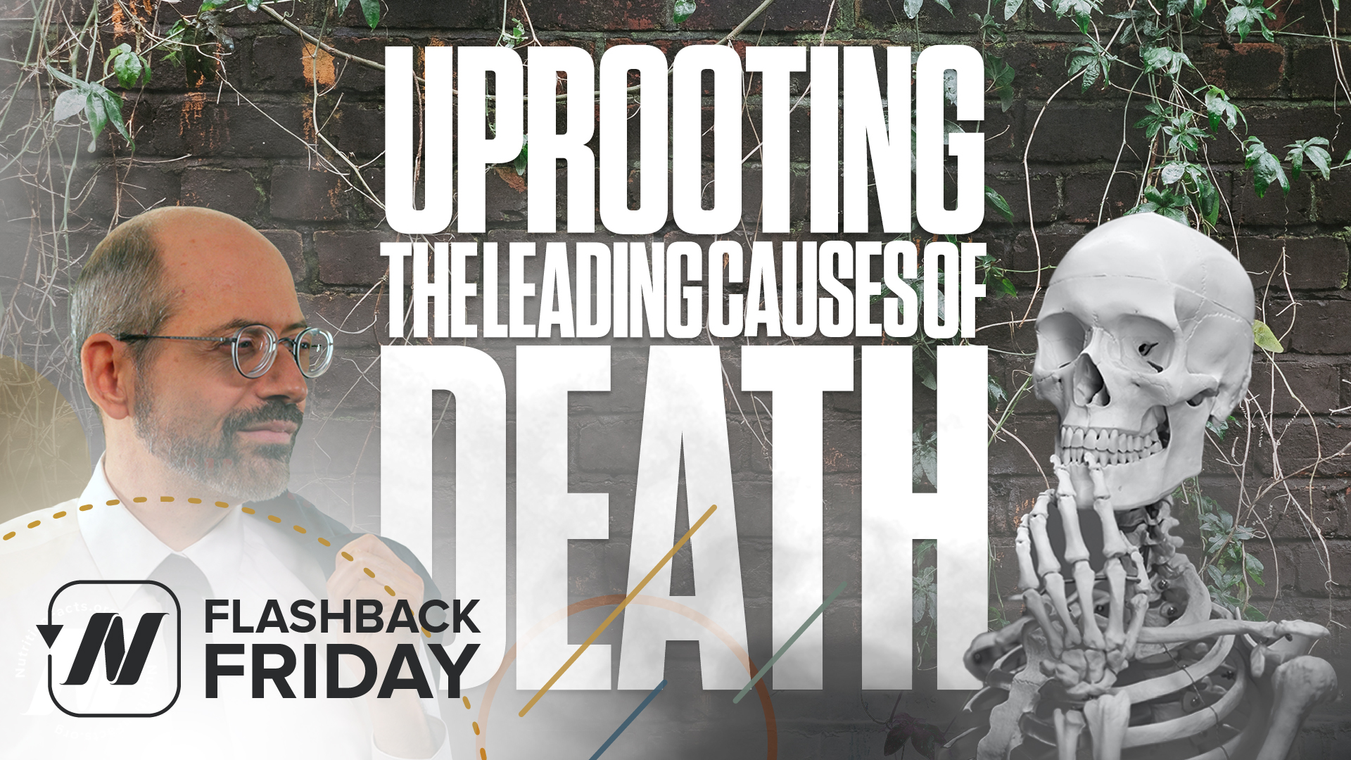 Flashback Friday: Uprooting the Leading Causes of Death