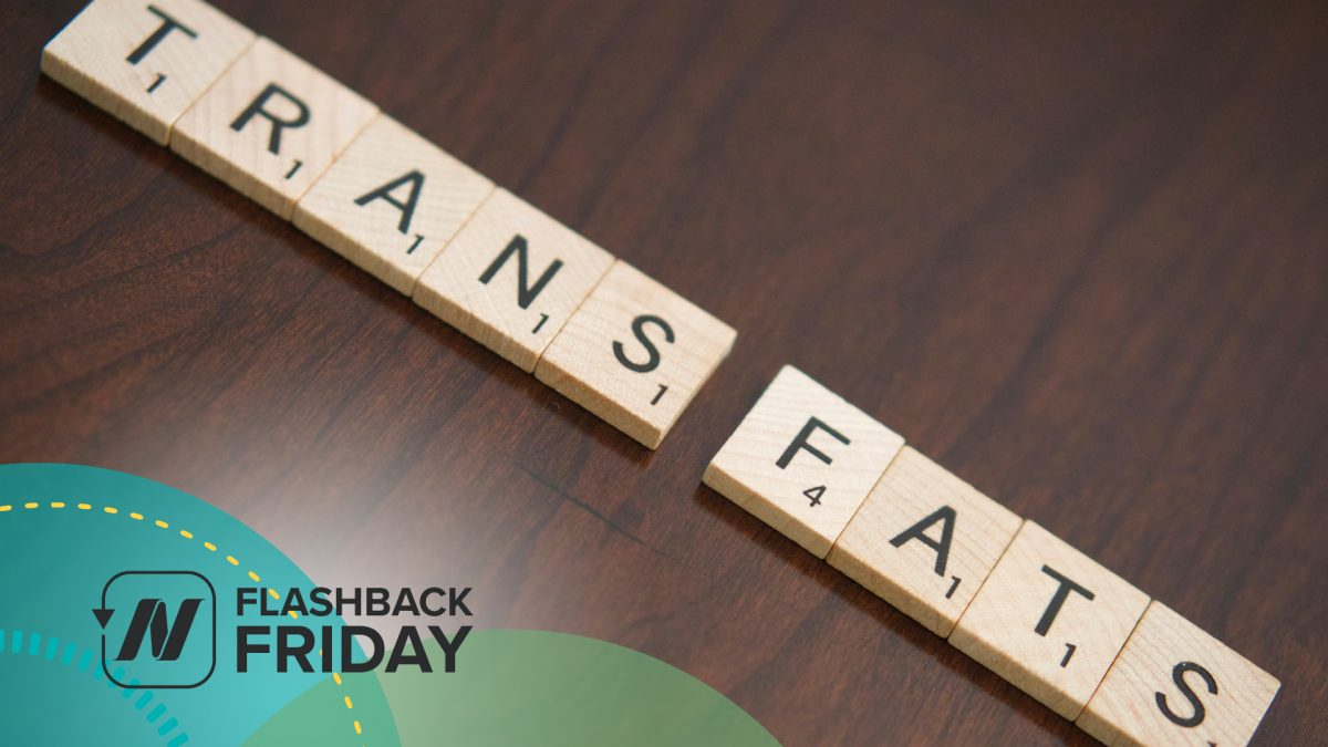 Flashback Friday: Controversy Over the Trans Fat Ban